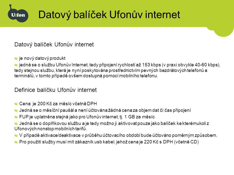 Datový balíček Ufonův internet je nový datový produkt jedná se o službu Ufonův Internet, tedy připojení rychlostí až 153 kbps (v praxi obvykle 40-60 k