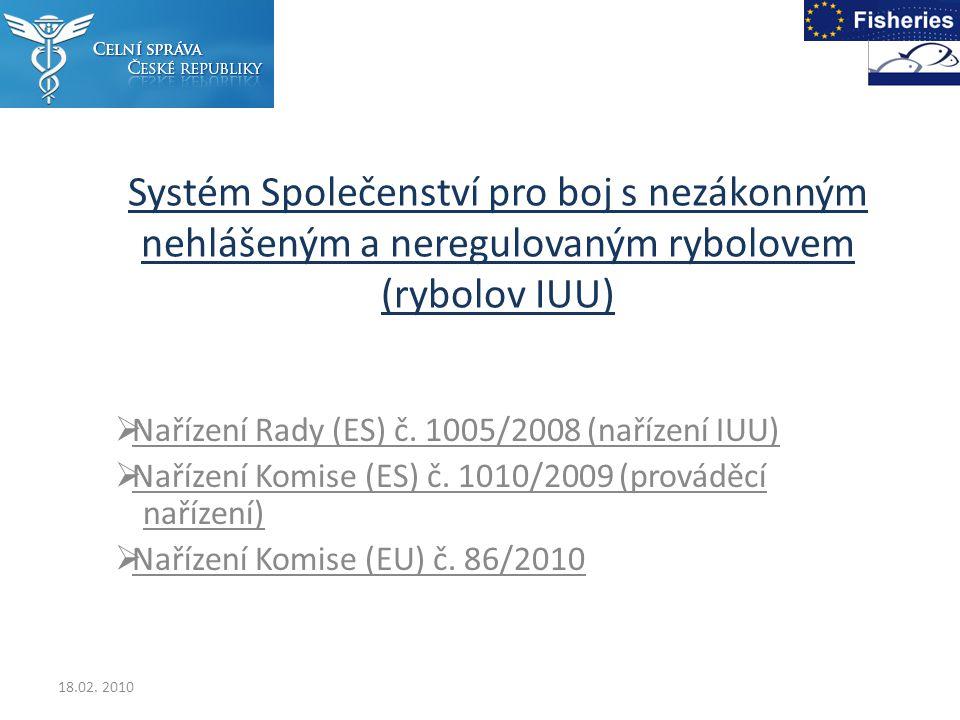 Systém Společenství pro boj s nezákonným nehlášeným a neregulovaným rybolovem (rybolov IUU)  Nařízení Rady (ES) č.