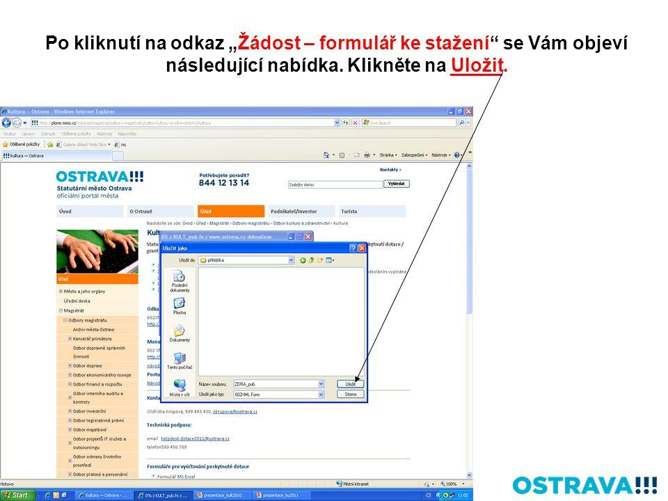 """Po kliknutí na odkaz """"Žádost – formulář ke stažení"""" se Vám objeví následující nabídka. Klikněte na Uložit."""