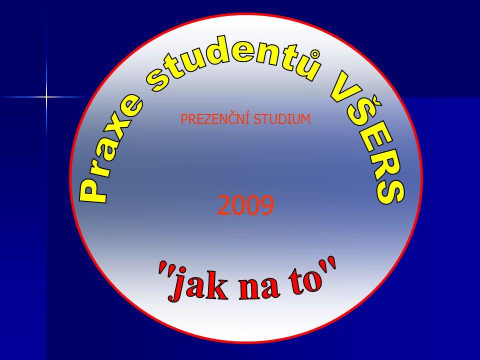 PREZENČNÍ STUDIUM 2009
