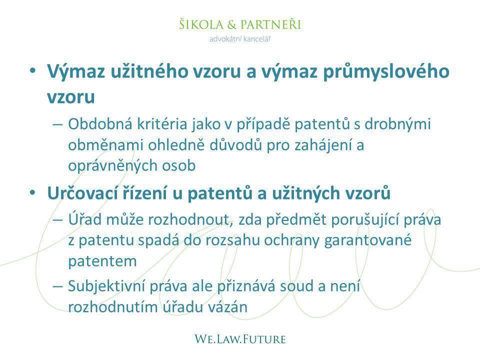 Výmaz užitného vzoru a výmaz průmyslového vzoru – Obdobná kritéria jako v případě patentů s drobnými obměnami ohledně důvodů pro zahájení a oprávněnýc