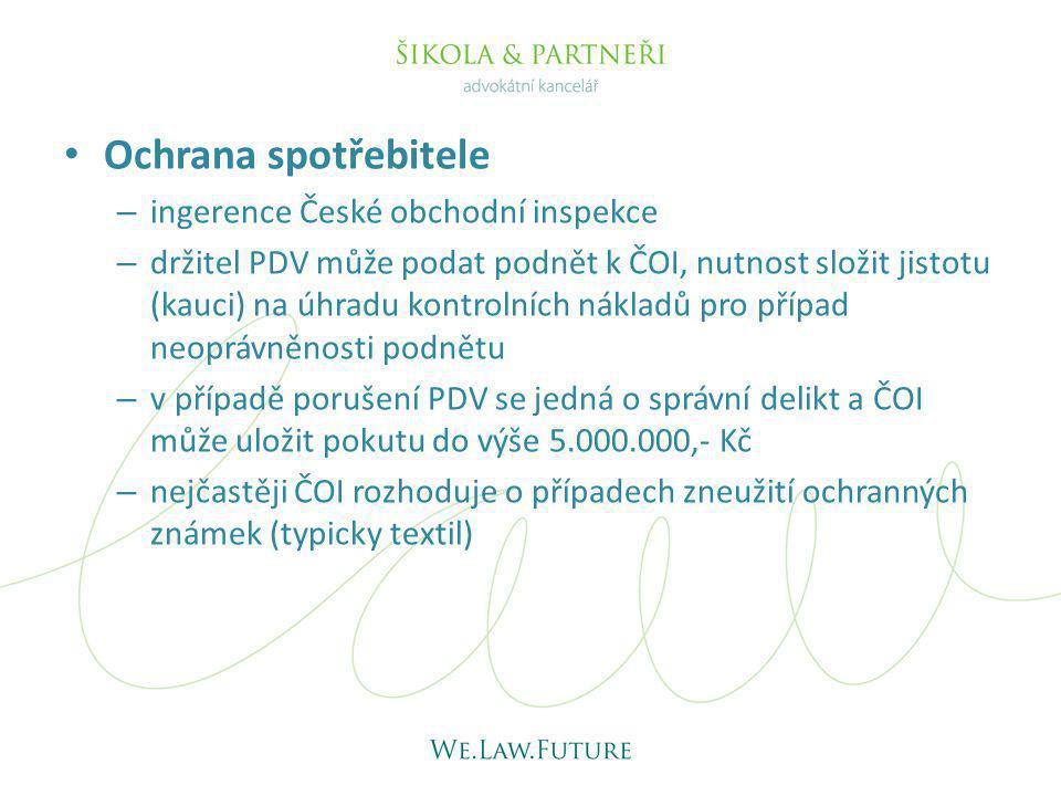 Ochrana spotřebitele – ingerence České obchodní inspekce – držitel PDV může podat podnět k ČOI, nutnost složit jistotu (kauci) na úhradu kontrolních n