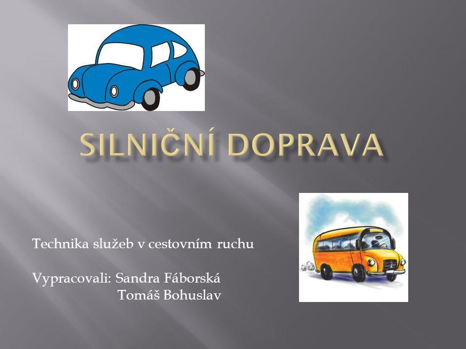 Technika služeb v cestovním ruchu Vypracovali: Sandra Fáborská Tomáš Bohuslav