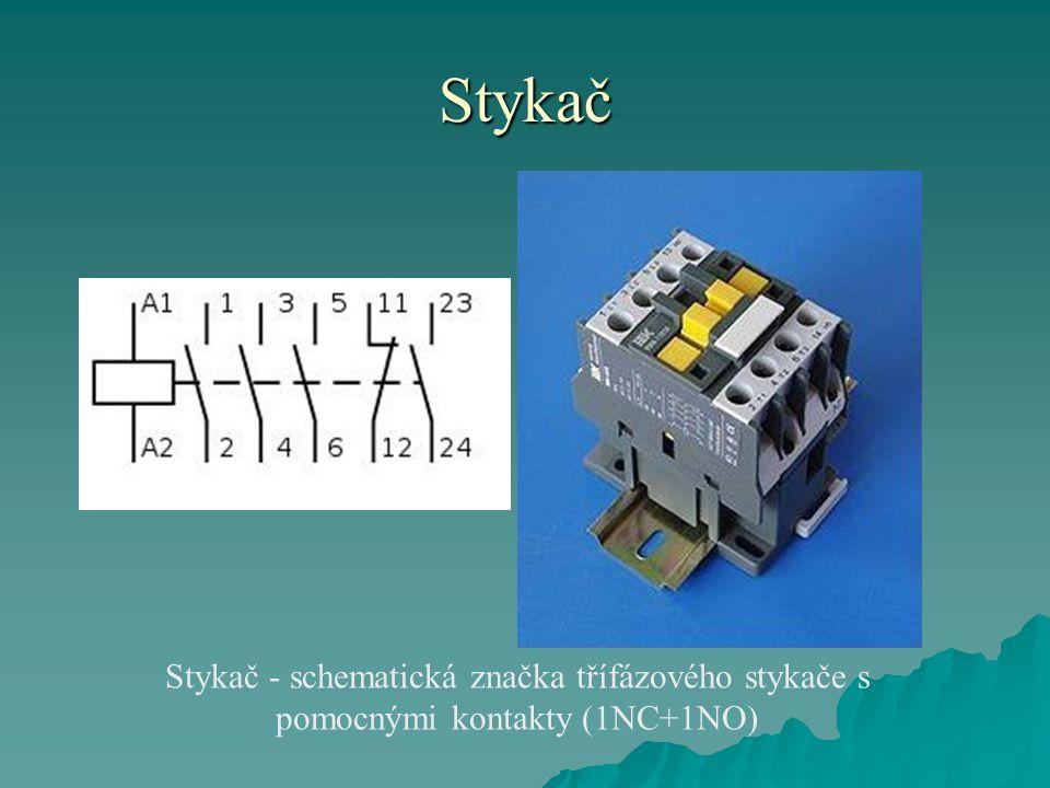 Stykač Stykač - schematická značka třífázového stykače s pomocnými kontakty (1NC+1NO)