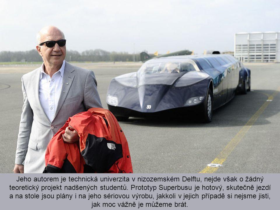 V Nizozemsku se zrodilo nevídané vozidlo, kterému nikdo neřekne jinak než Superbus.