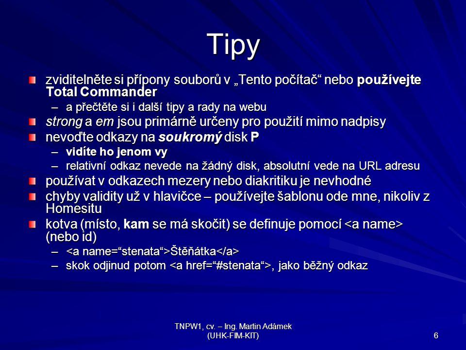 TNPW1, cv. – Ing.