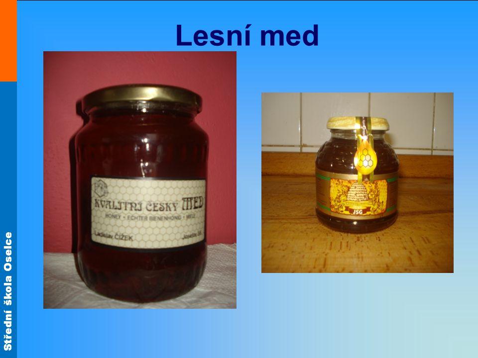 Střední škola Oselce Lesní med