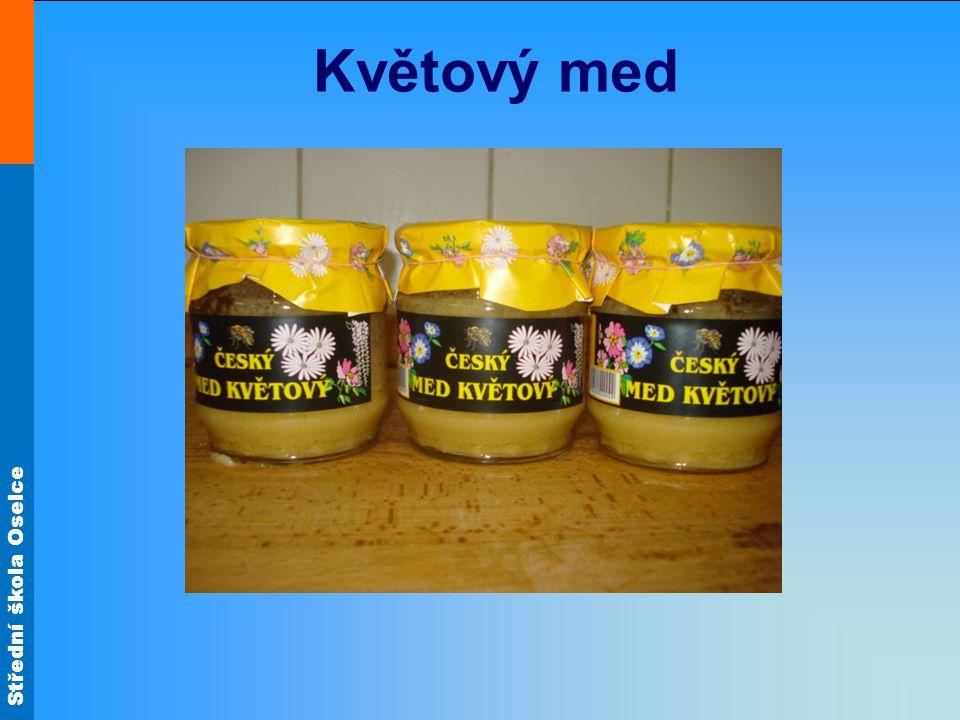 Střední škola Oselce Květový med