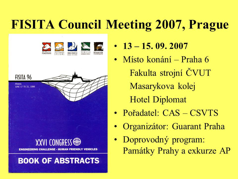 FISITA Council Meeting 2007, Prague 13 – 15.09.