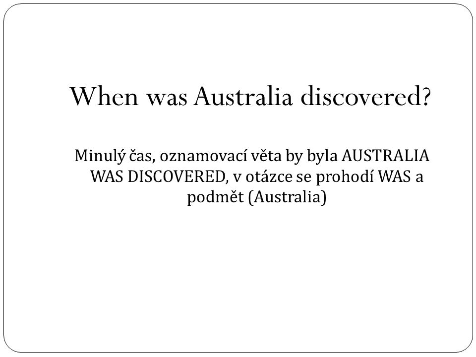 When was Australia discovered.