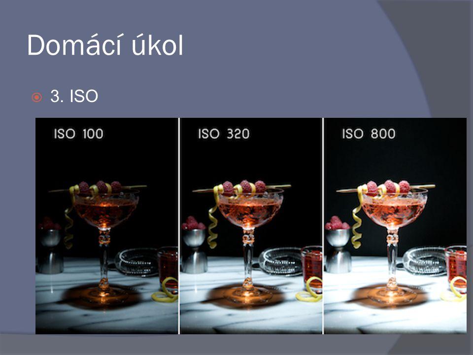 Domácí úkol  3. ISO