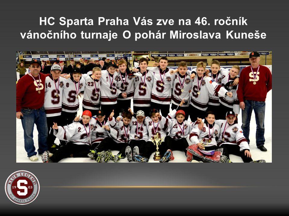 HC Sparta Praha Vás zve na 46. ročník vánočního turnaje O pohár Miroslava Kuneše
