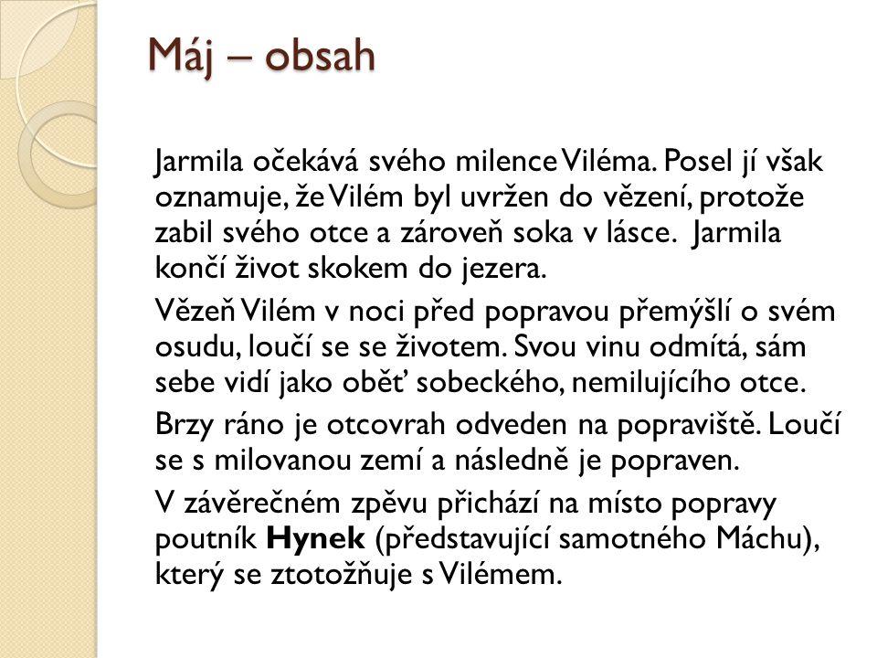 Máj – obsah Jarmila očekává svého milence Viléma.