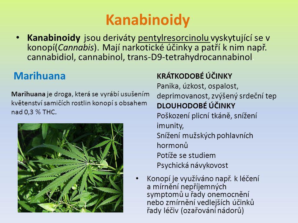 Kanabinoidy Kanabinoidy jsou deriváty pentylresorcinolu vyskytující se v konopí(Cannabis). Mají narkotické účinky a patří k nim např. cannabidiol, can