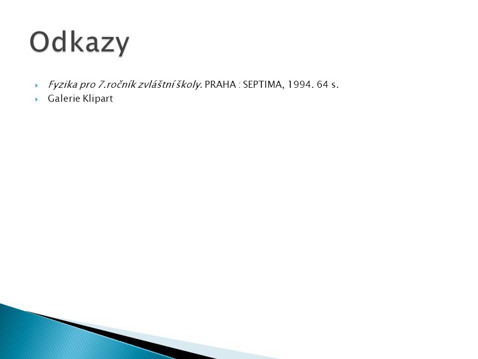  Fyzika pro 7.ročník zvláštní školy. PRAHA : SEPTIMA, 1994. 64 s.  Galerie Klipart
