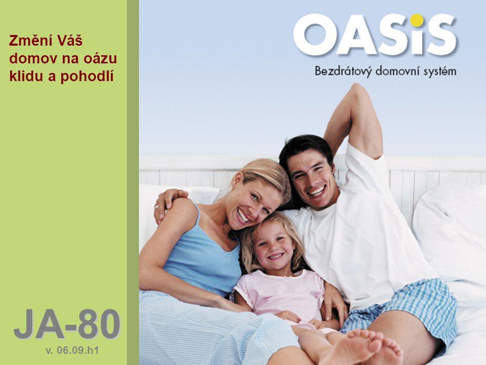 JA-80 v. 06.09.h1 Změní Váš domov na oázu klidu a pohodlí