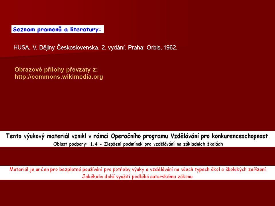 HUSA, V. Dějiny Československa. 2. vydání. Praha: Orbis, 1962.