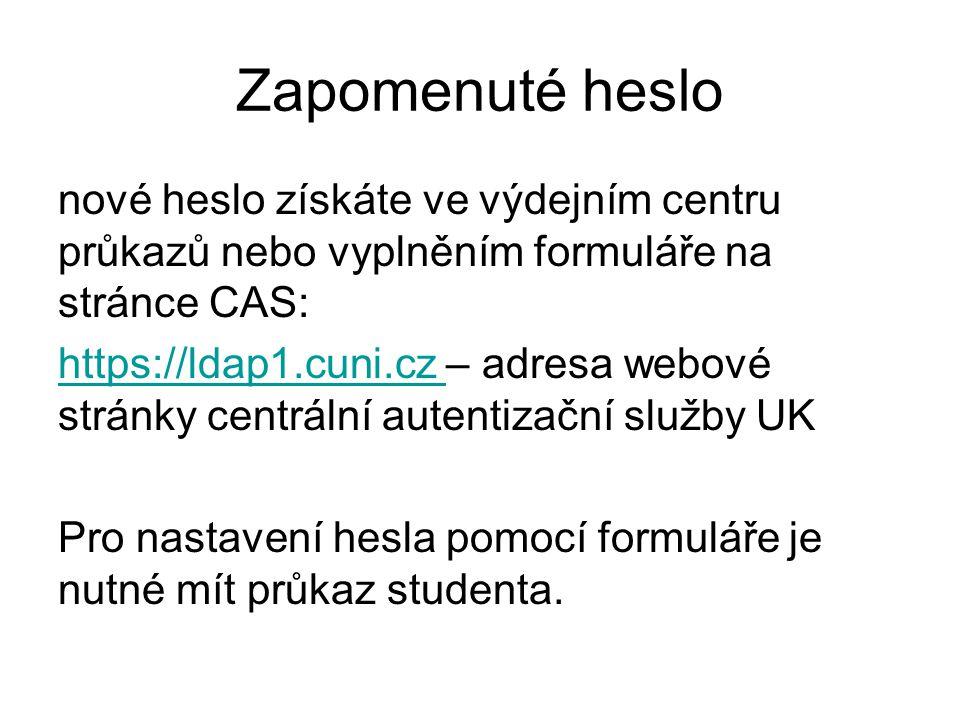 Zapomenuté heslo nové heslo získáte ve výdejním centru průkazů nebo vyplněním formuláře na stránce CAS: https://ldap1.cuni.cz https://ldap1.cuni.cz –