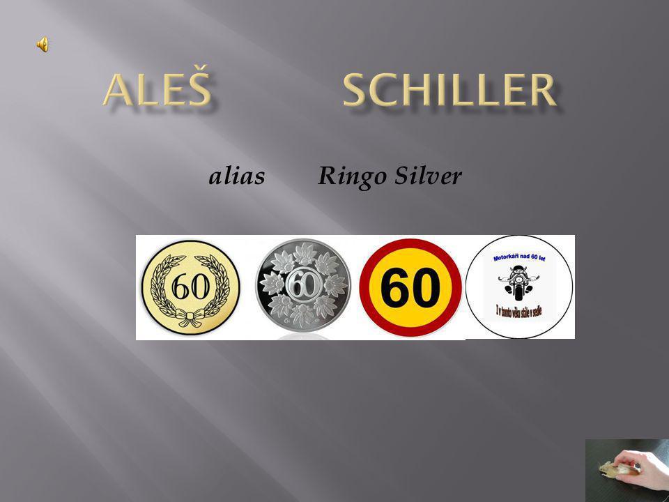alias Ringo Silver