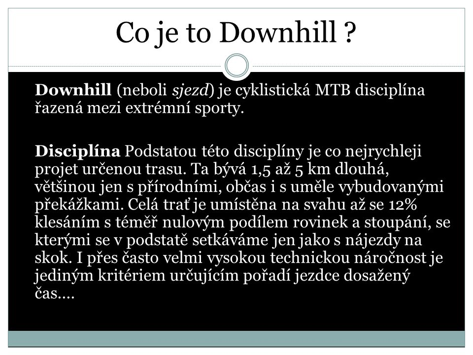 Co je to Downhill .