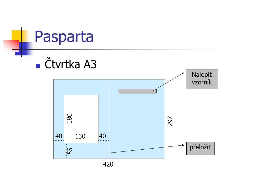 Pasparta Čtvrtka A3 420 297 130 180 40 55 Nalepit vzorník přeložit