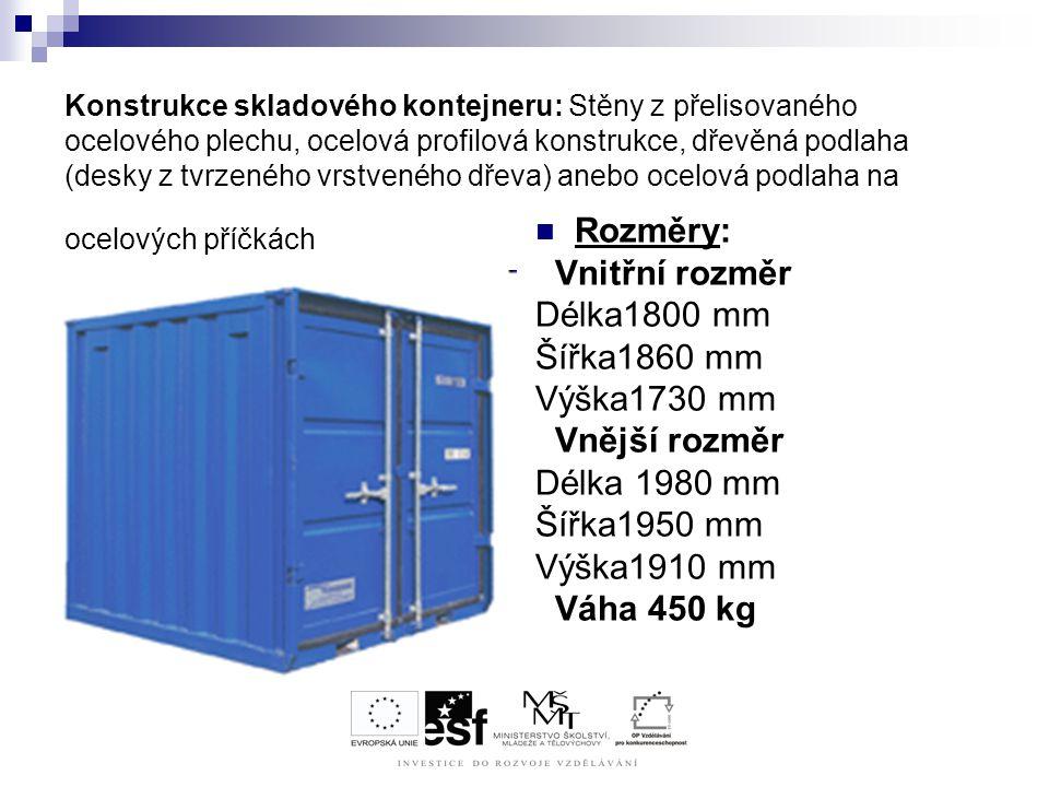 Konstrukce skladového kontejneru: Stěny z přelisovaného ocelového plechu, ocelová profilová konstrukce, dřevěná podlaha (desky z tvrzeného vrstveného
