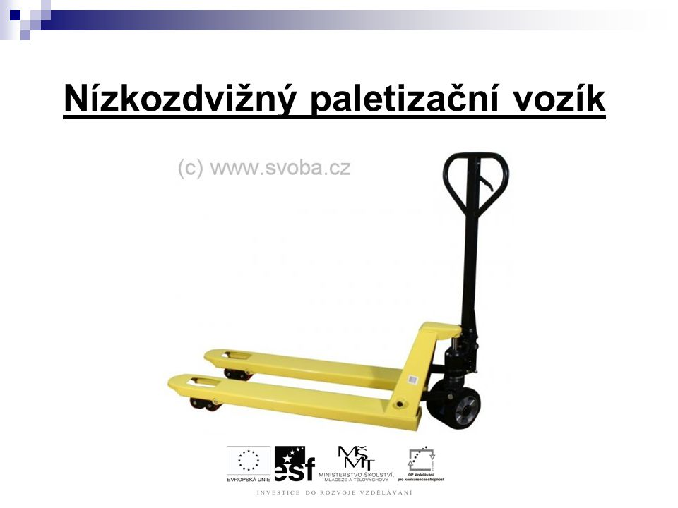 Nízkozdvižný paletizační vozík