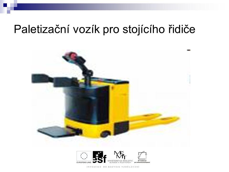 Paletizační vozík pro stojícího řidiče