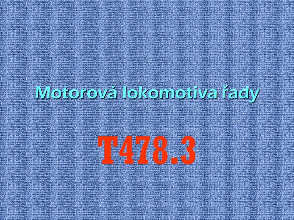 Motorová lokomotiva ř ady T478.3