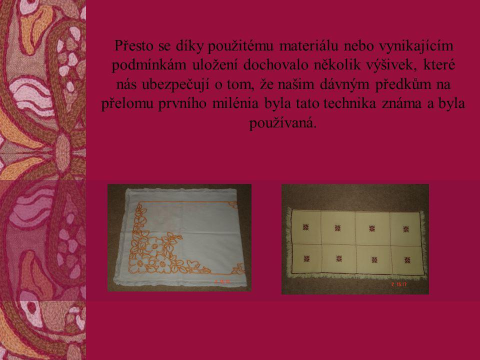 Jedná se například o fragmenty mužského kabátce s Valsgardu nebo slavný nález pohřbu vikingské šlechtičny z Osebergu, kde byla nalezena tapiserie k výzdobě síně.
