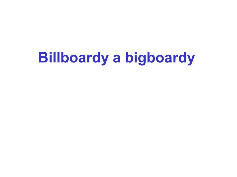 Billboardy a bigboardy
