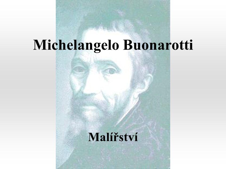Michelangelo Buonarotti Malířství