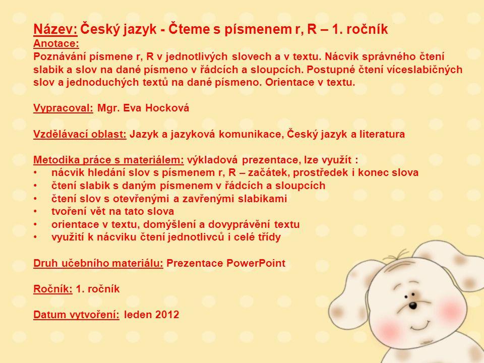 Název: Český jazyk - Čteme s písmenem r, R – 1.