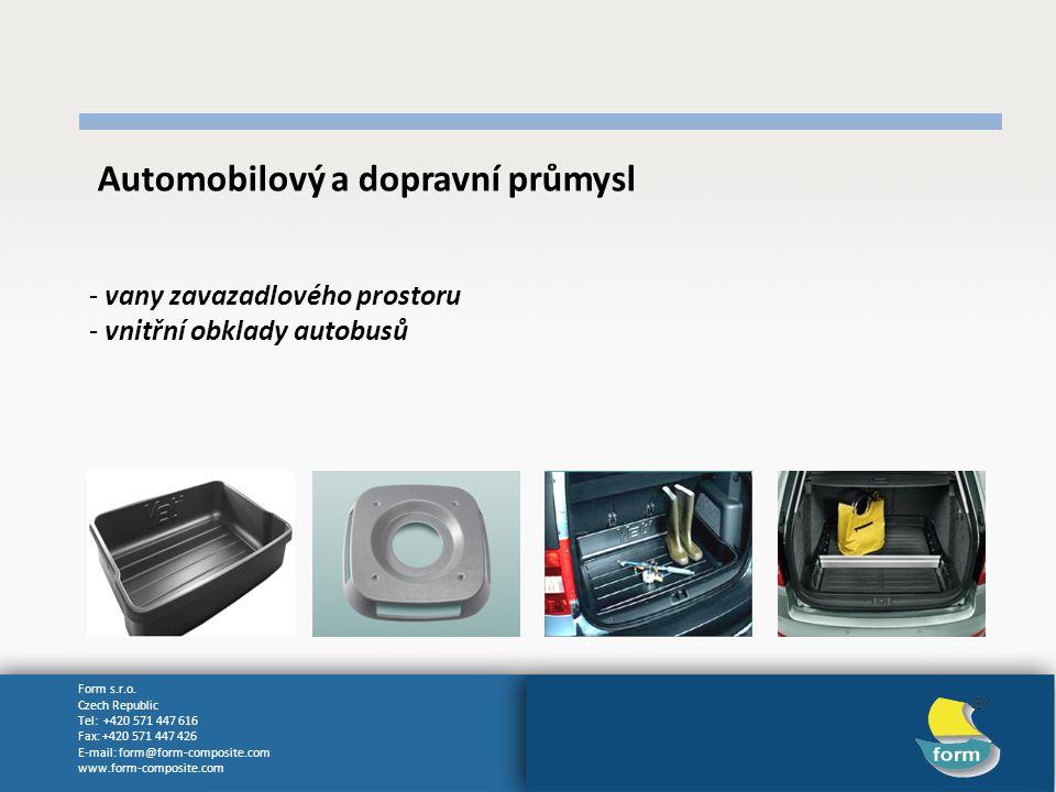 Form s.r.o. Czech Republic Tel: +420 571 447 616 Fax: +420 571 447 426 E-mail: form@form-composite.com www.form-composite.com Automobilový a dopravní