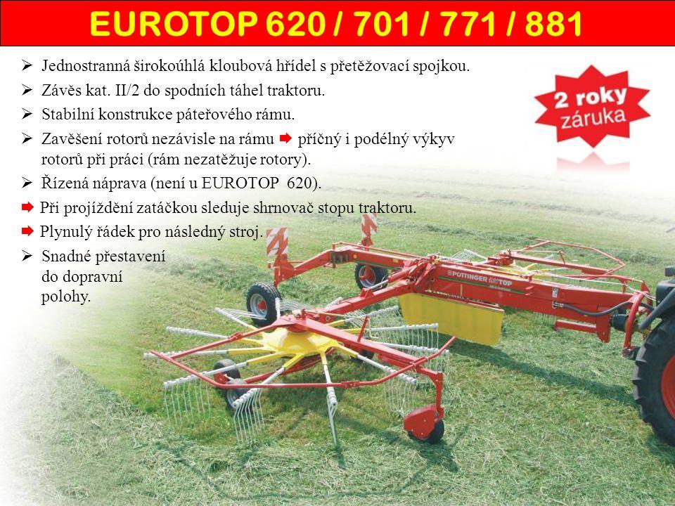 EUROTOP 620 / 701 / 771 / 881  Jednostranná širokoúhlá kloubová hřídel s přetěžovací spojkou.  Závěs kat. II/2 do spodních táhel traktoru.  Stabiln