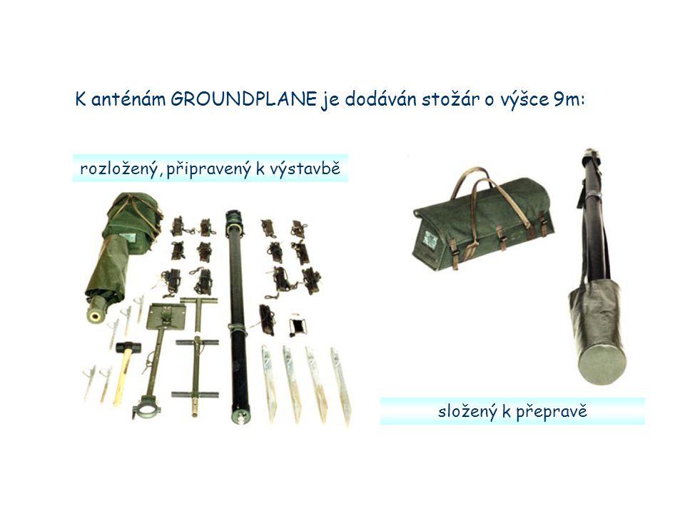 K anténám GROUNDPLANE je dodáván stožár o výšce 9m: rozložený, připravený k výstavbě složený k přepravě