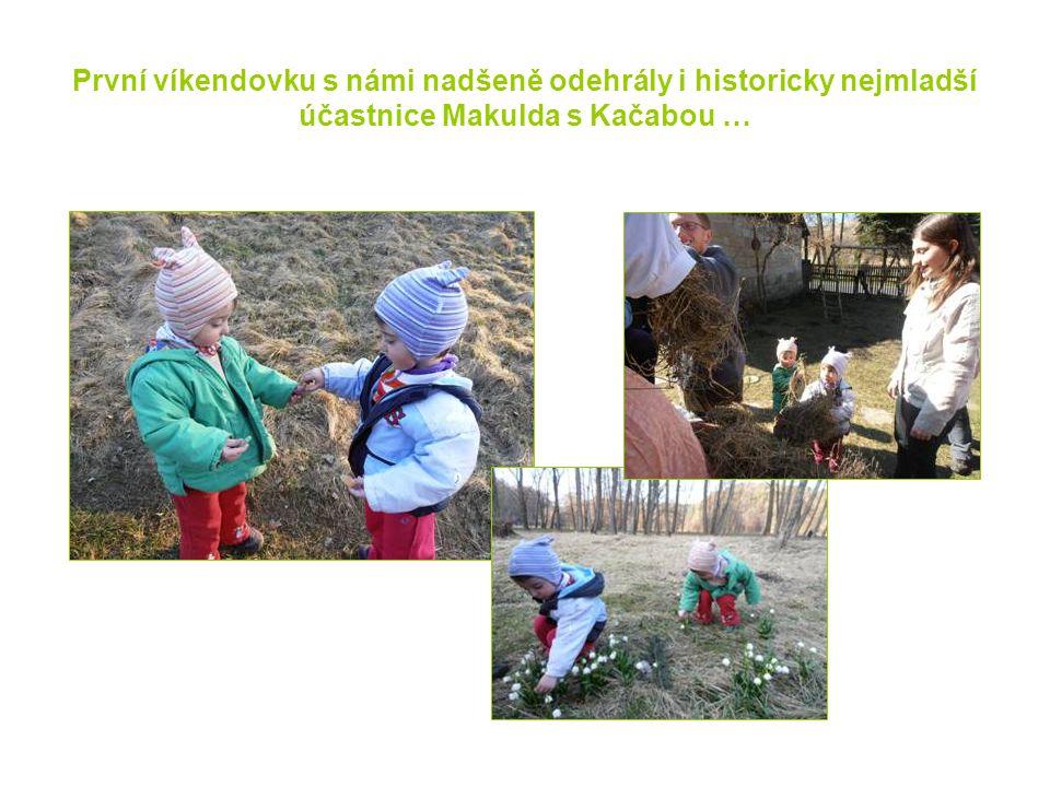 První víkendovku s námi nadšeně odehrály i historicky nejmladší účastnice Makulda s Kačabou …