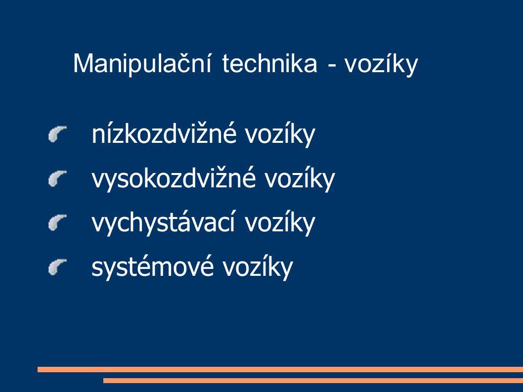 Manipulační technika - vozíky nízkozdvižné vozíky vysokozdvižné vozíky vychystávací vozíky systémové vozíky