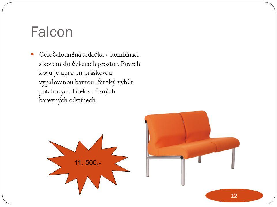 Falcon Celo č aloun ě ná seda č ka v kombinaci s kovem do č ekacích prostor. Povrch kovu je upraven práškovou vypalovanou barvou. Široký výb ě r potah