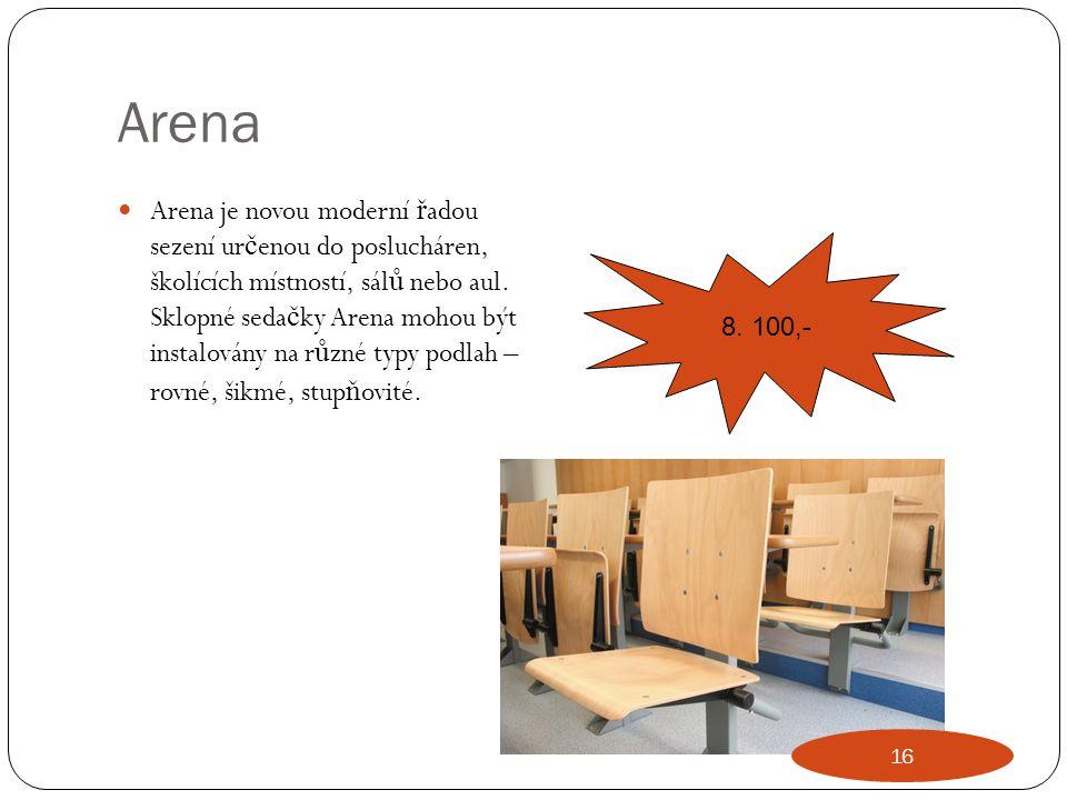 Arena Arena je novou moderní ř adou sezení ur č enou do poslucháren, školících místností, sál ů nebo aul. Sklopné seda č ky Arena mohou být instalován