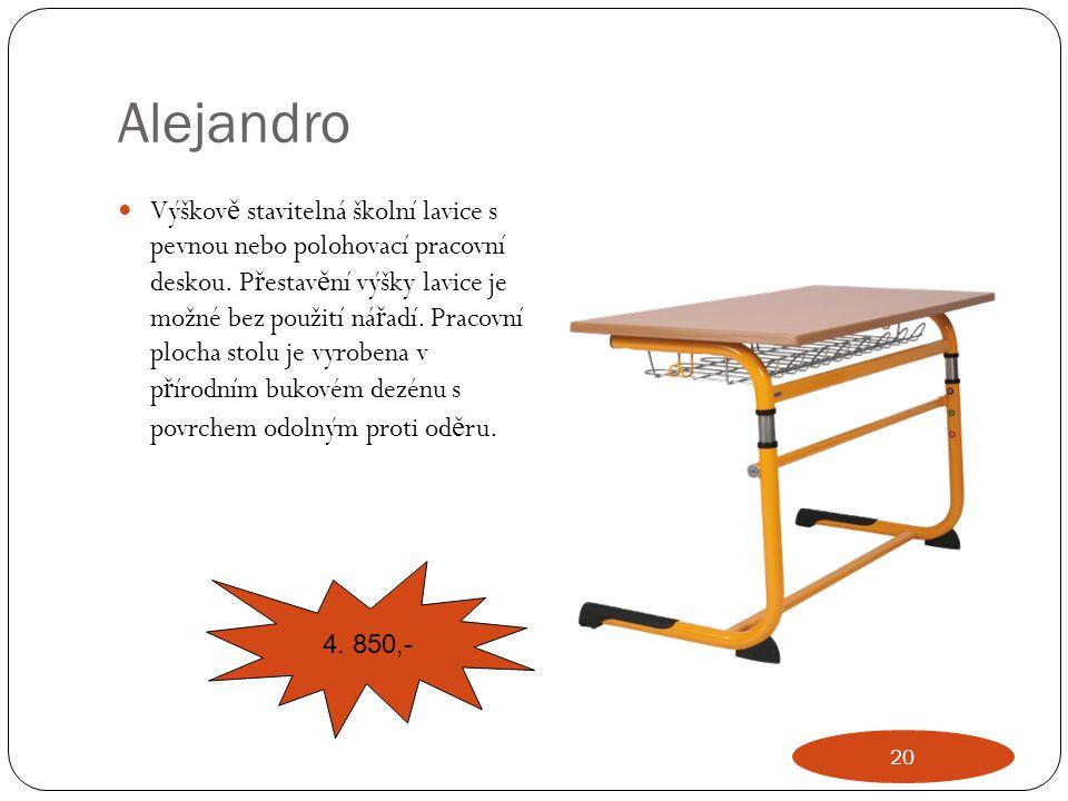 Alejandro Výškov ě stavitelná školní lavice s pevnou nebo polohovací pracovní deskou. P ř estav ě ní výšky lavice je možné bez použití ná ř adí. Praco