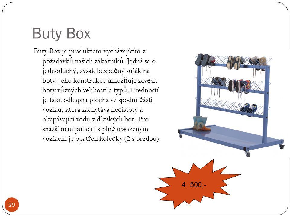 Buty Box Buty Box je produktem vycházejícím z požadavků našich zákazníků. Jedná se o jednoduchý, avšak bezpečný sušák na boty. Jeho konstrukce umožňuj