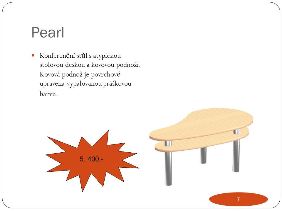 Pearl Konferen č ní st ů l s atypickou stolovou deskou a kovovou podnoží. Kovová podnož je povrchov ě upravena vypalovanou práškovou barvu. 5. 400,- 7