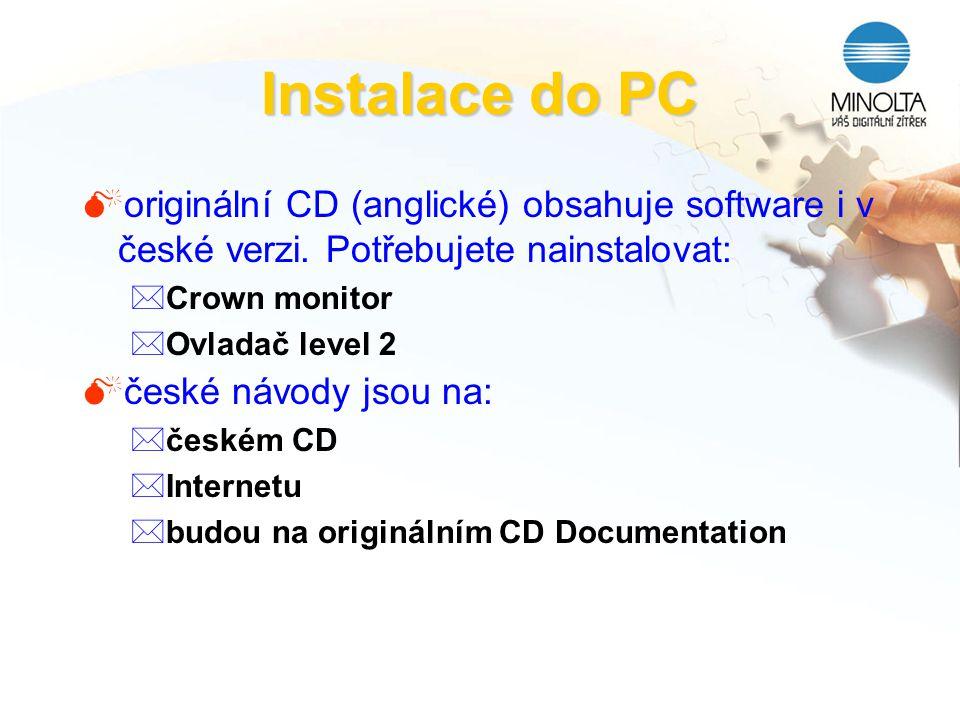 Instalace do PC Moriginální CD (anglické) obsahuje software i v české verzi. Potřebujete nainstalovat: *Crown monitor *Ovladač level 2 Mčeské návody j