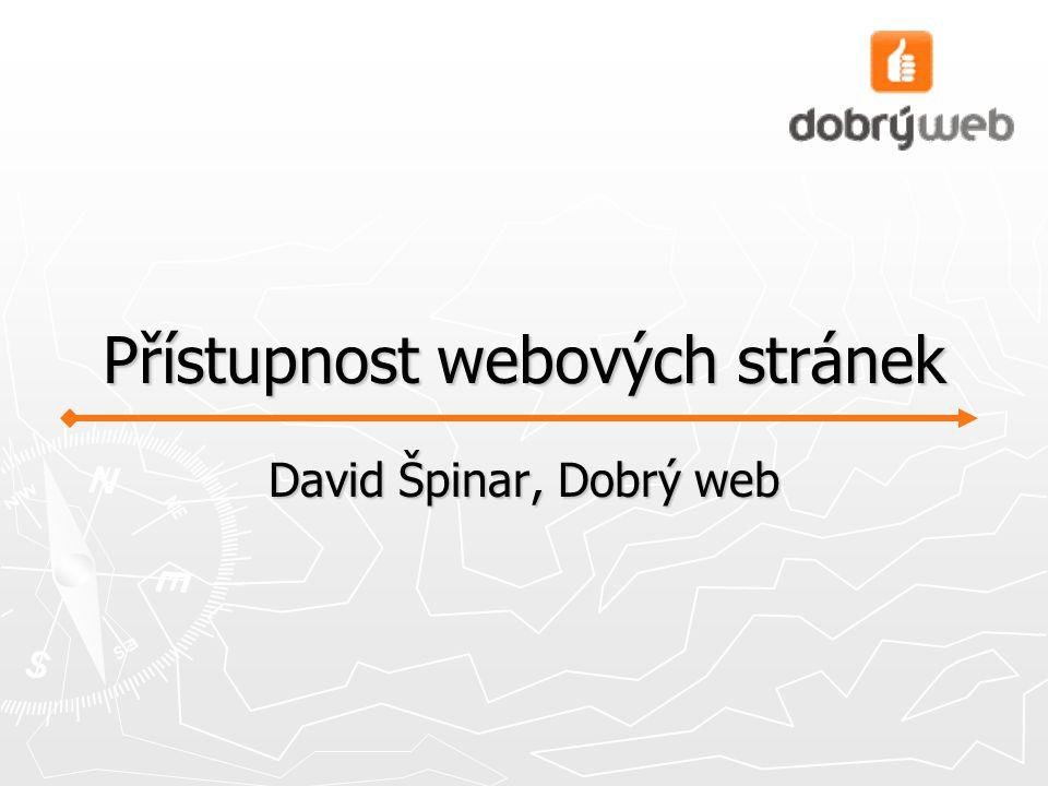 Přístupnost webových stránek David Špinar, Dobrý web