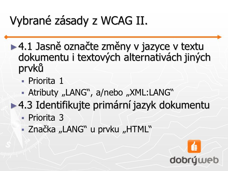 Vybrané zásady z WCAG II.