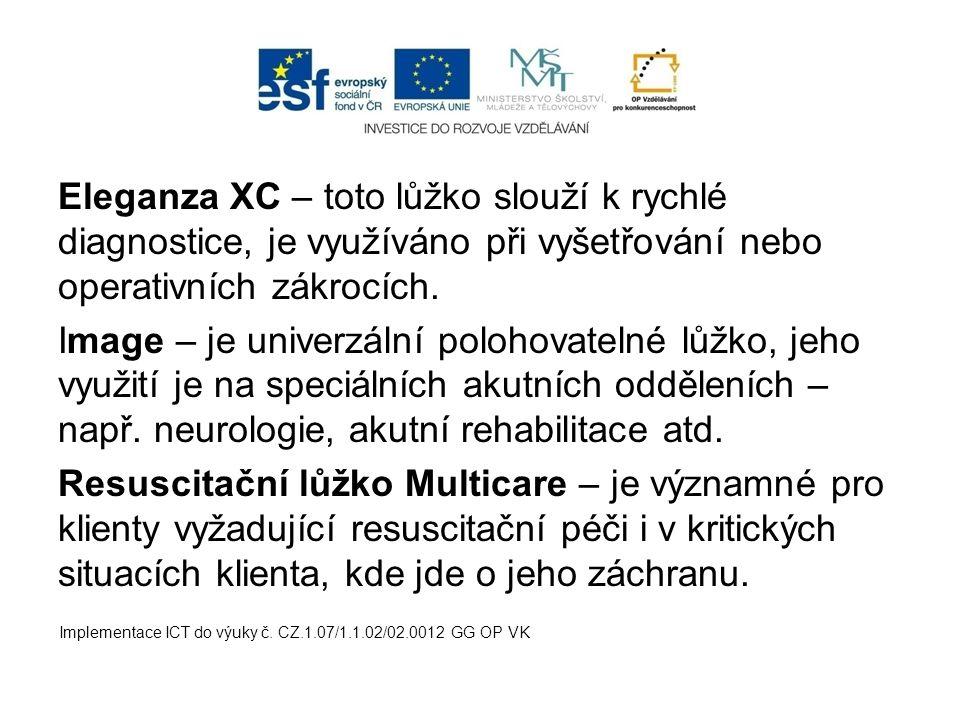 Eleganza XC – toto lůžko slouží k rychlé diagnostice, je využíváno při vyšetřování nebo operativních zákrocích. Image – je univerzální polohovatelné l