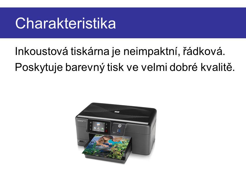 Charakteristika Inkoustová tiskárna je neimpaktní, řádková. Poskytuje barevný tisk ve velmi dobré kvalitě.