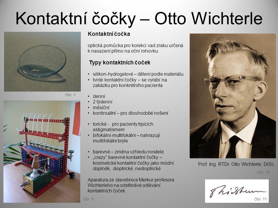 Kontaktní čočky – Otto Wichterle Aparatura ze stavebnice Merkur profesora Wichterleho na odstředivé odlévání kontaktních čoček. Prof. Ing. RTDr. Otto