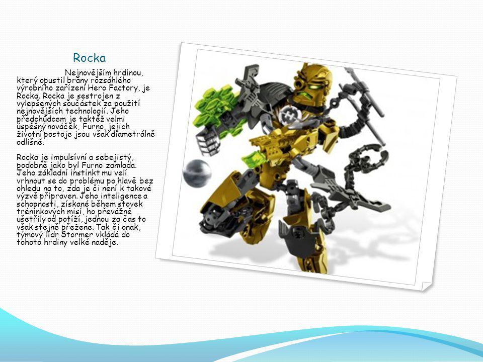 Rocka Nejnovějším hrdinou, který opustil brány rozsáhlého výrobního zařízení Hero Factory, je Rocka.